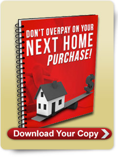 Don't overpay on your next home purchase!